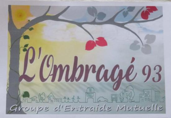 L'Ombragé 93